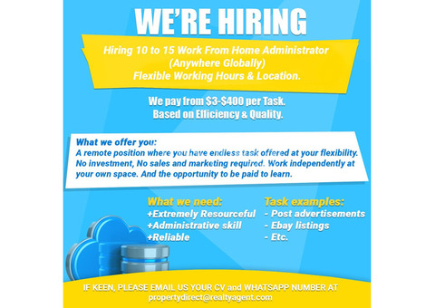 Hiring 10 to 15 Work From Home Administrator  (Anywhere Globally)